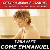 Come Emmanuel (Premiere Performance Plus Track) by Twila Paris