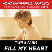 Fill My Heart (Premiere Performance Plus Track) by Twila Paris