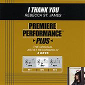 I Thank You (Premiere Performance Plus Track) by Rebecca St. James