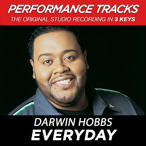 Everyday (Premiere Performance Plus Track) by Darwin Hobbs