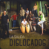 La Salida by Dislocados