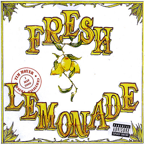 Fresh Lemonade by Tim Moyer