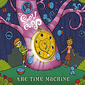 The Time Machine by The Sippy Cups