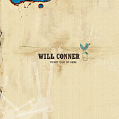 Ticket Out of Here by Will Conner