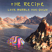 Love Marble Hoe-Down by The Recipe