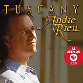 Tuscany by André Rieu