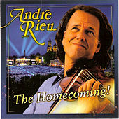 The Homecoming! by André Rieu