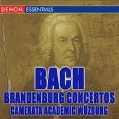 Bach: The Complete Brandenburg Concertos by Camerata Academica Wurzburg