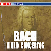 Bach: Concerto for 2 Violins & Violin Concertos Nos. 1, 2 by Various Artists