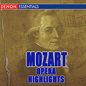 Mozart: Highlights from Cosi fan tutte - Marriage of Figaro - The Impresario by Various Artists