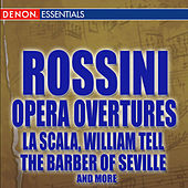 Rossini Opera Overtures by Various Artists
