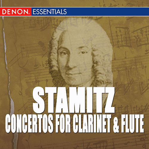 Carl Stamitz: Concertos for Clarinet & Flute by Various Artists
