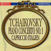 Tchaikovsky: Piano Concerto No. 1 - Capriccio Italien by Various Artists