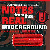 Notes From Thee Real Underground Vol. 5 by Various Artists