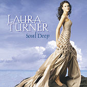Soul Deep by Laura Turner