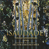 ¡Saudade! by Héctor Saavedra Mier