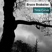 Time Curve: Music for Piano by Philip Glass and William Duckworth von Bruce Brubaker