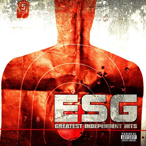 Greatest Independent Hits by E.S.G.