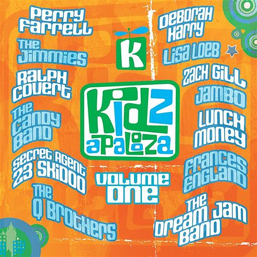 Kidzapalooza Volume One by Various Artists