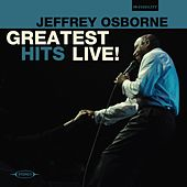 Greatest Hits Live! by Jeffrey Osborne