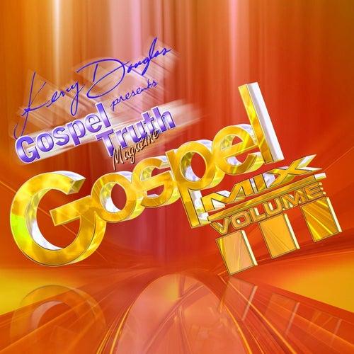 Gospel Mix Volume III by Various Artists