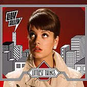 Littlest Things by Lily Allen