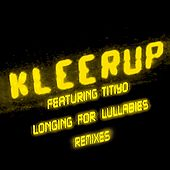 Longing For Lullabies (Remixes) (Feat. Titiyo) by Kleerup
