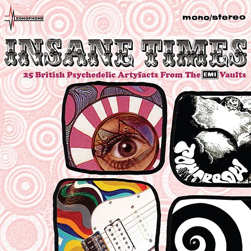 Insane Times - 25 British Psychedelic Artefacts From The EMI Vaults by Various Artists