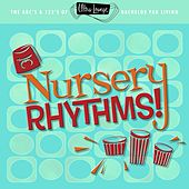 Ultra-Lounge: Nursery Rhythms! by Various Artists