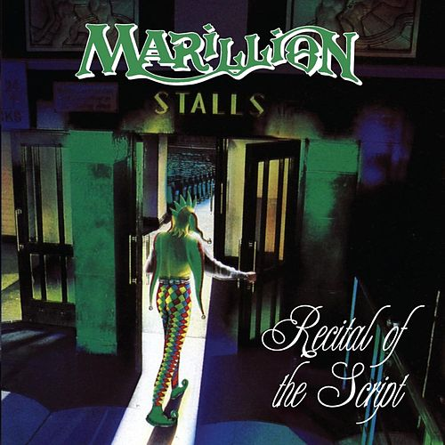 Recital Of The Script by Marillion