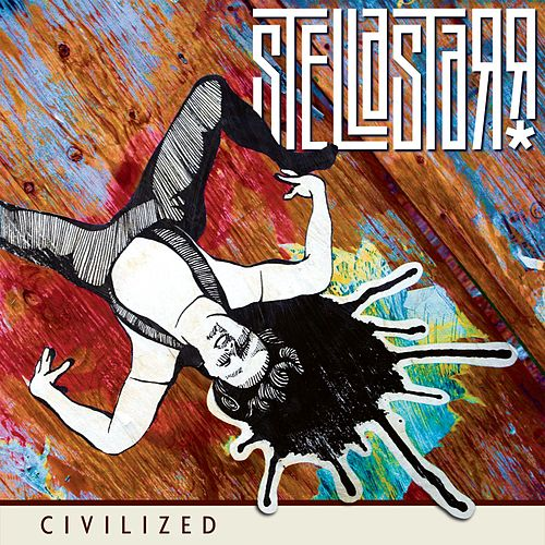 Civilized by Stellastarr