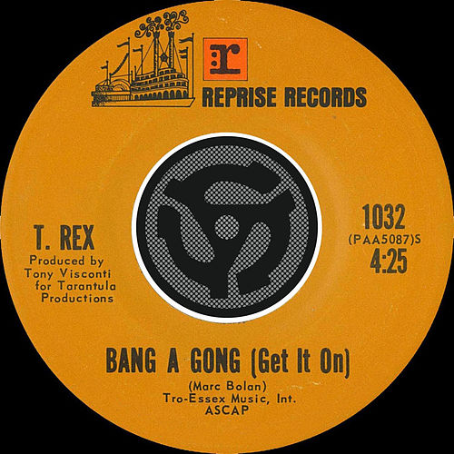 Bang A Gong [Get It On] / Raw Ramp [Digital 45] by T. Rex