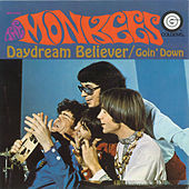 Daydream Believer / Goin' Down [Digital 45] by The Monkees