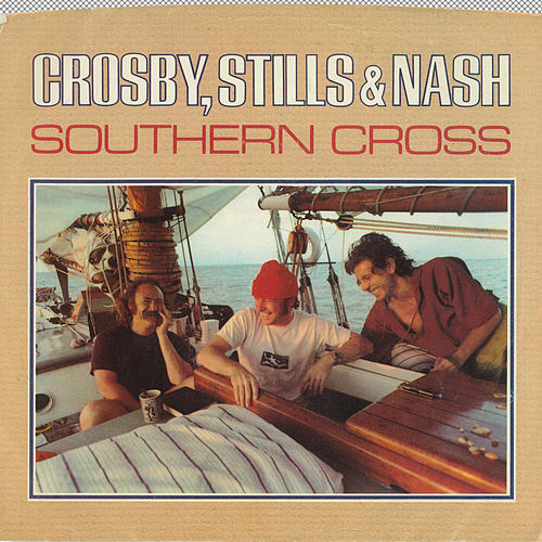 Southern Cross / Into The Darkness [Digital 45] by Crosby, Stills and Nash