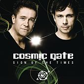 Sign Of The Times by Cosmic Gate