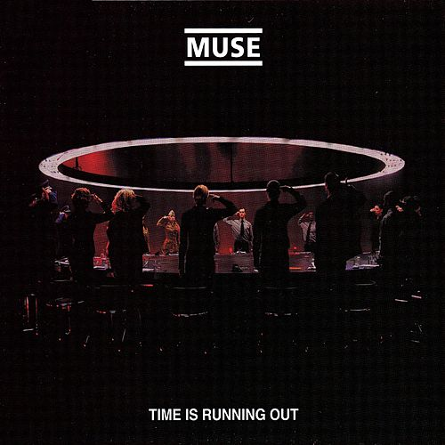 Time Is Running Out by Muse