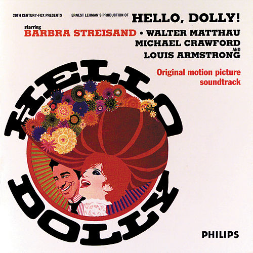Hello Dolly! by Jerry Herman