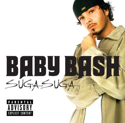 Suga Suga by Baby Bash
