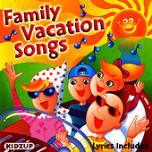 Family Vacation Songs by Kidzup Music