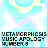 Metamorphosis – Music Apology N.6 by Various Artists