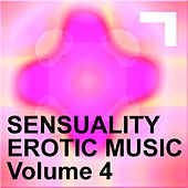 Sensuality – Erotic Music 4 by Various Artists