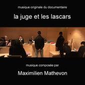 La Juge Et Les Lascars by Maximilien Mathevon