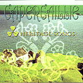 Heritage Songs by Capercaillie