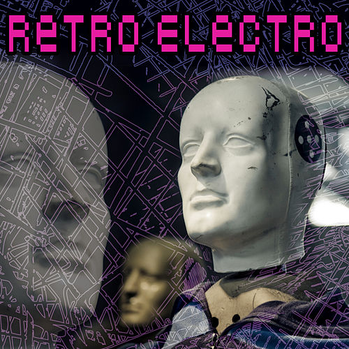 Retro Electro by Various Artists
