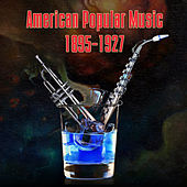 Archive Of American Popular Music 1895-1927 von Various Artists