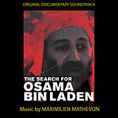 The Search Of Osama Bin Laden by Maximilien Mathevon