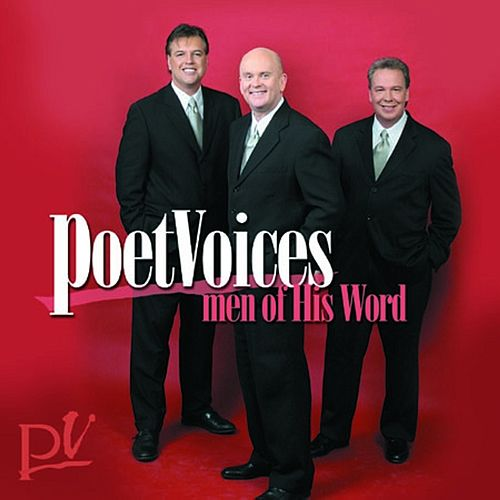 Men Of His Word by Poet Voices