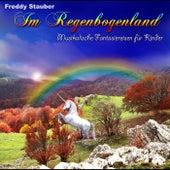 Im Regenbogenland by Freddy Stauber