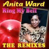 Ring My Bell - The Remixes by Anita Ward