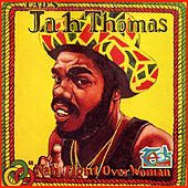 Nah Fight Over Woman by Jah Thomas